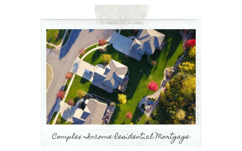 Complex Income Residential Mortgage