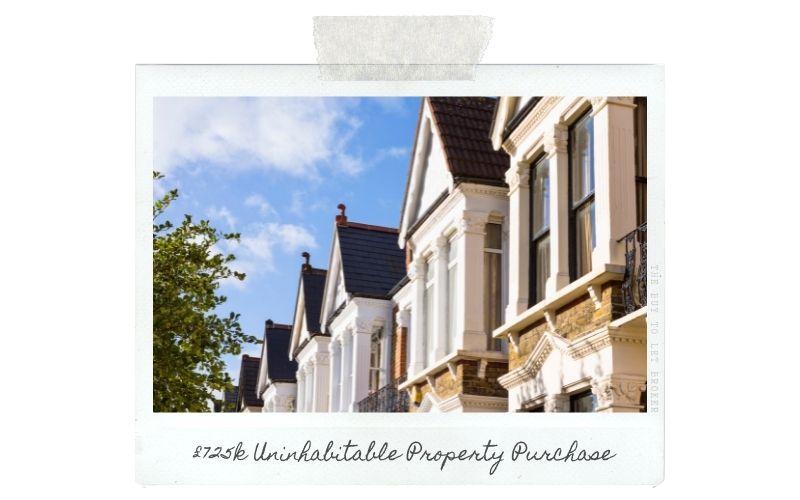 Uninhabitable Property Purchase